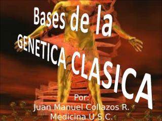 bases de la genetica clasica.ppt