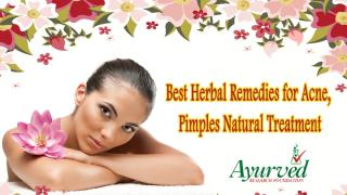 Best Herbal Remedies for Acne, Pimples Natural Treatment.pptx