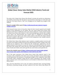 Global Clover Honey Sales Market 2018 Industry Trend and Forecast 2025.pdf