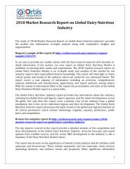 2018 Market Research Report on Global Dairy Nutrition Industry.pdf