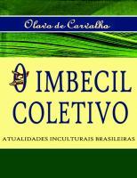 O Imbecil Coletivo - Olavo de Carvalho.pdf