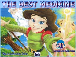 The Best Medicine by Neio Lucio received F.C.Xavier