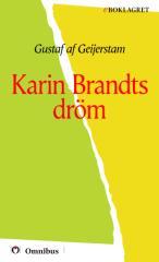 Gustaf af Geijerstam - Karin Brandts dröm [ prosa ] [1a tryckta utgåva 1910, Senaste tryckta utgåva 1930, 205 s. ].pdf